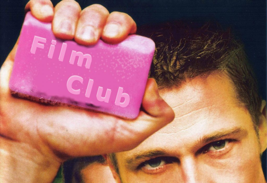 """Fight Club title image of Brad Pitt holding up a bar of soap with """"Fight Club"""" written on it, except this image has had """"Fight club"""" expertly edited out and the words """"film club"""" expertly added (in this case expertly equals; badly done in Gimp photo editing software)"""